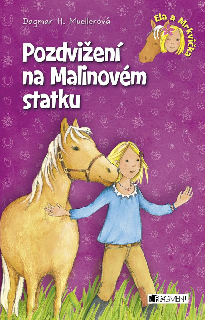 Pozdvižení na Malinovém statku - Dagmar H. Muellerová