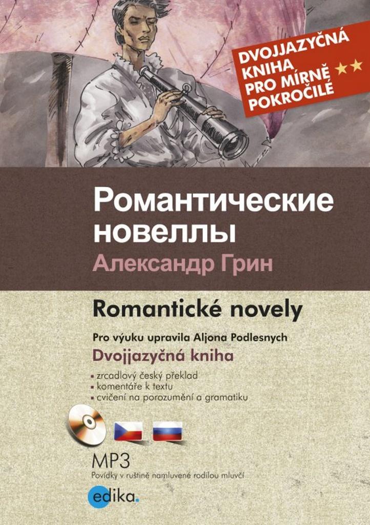 Romantičeskie novelly Romantické novely - Alexandr Grin