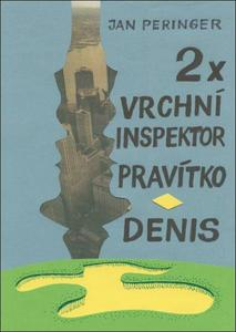 Obrázok 2x vrchní inspektor Pravítko - Denis