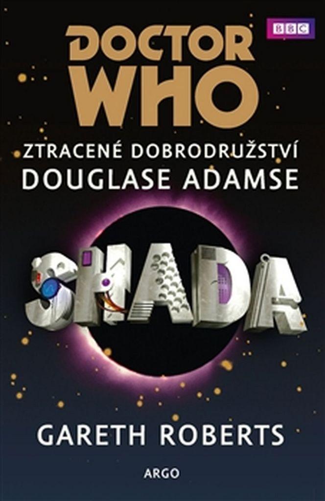 Doctor Who Shada - Douglas Adams, Gareth Roberts