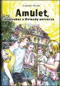 Obrázok Amulet, dvojzubec a Hviezdy univerza