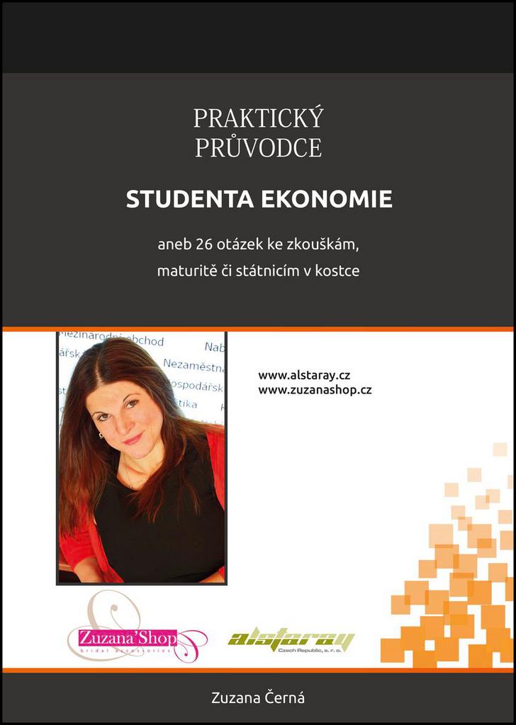 Praktický průvodce studenta ekonomie - Zuzana Černá
