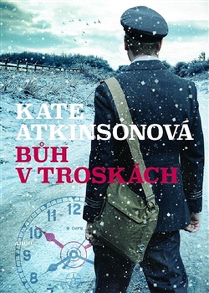 Bůh v troskách - Kate Atkinsonová