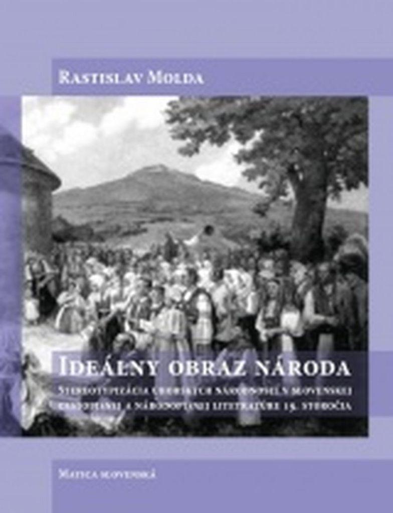 Ideálny obraz národa - Rastislav Molda