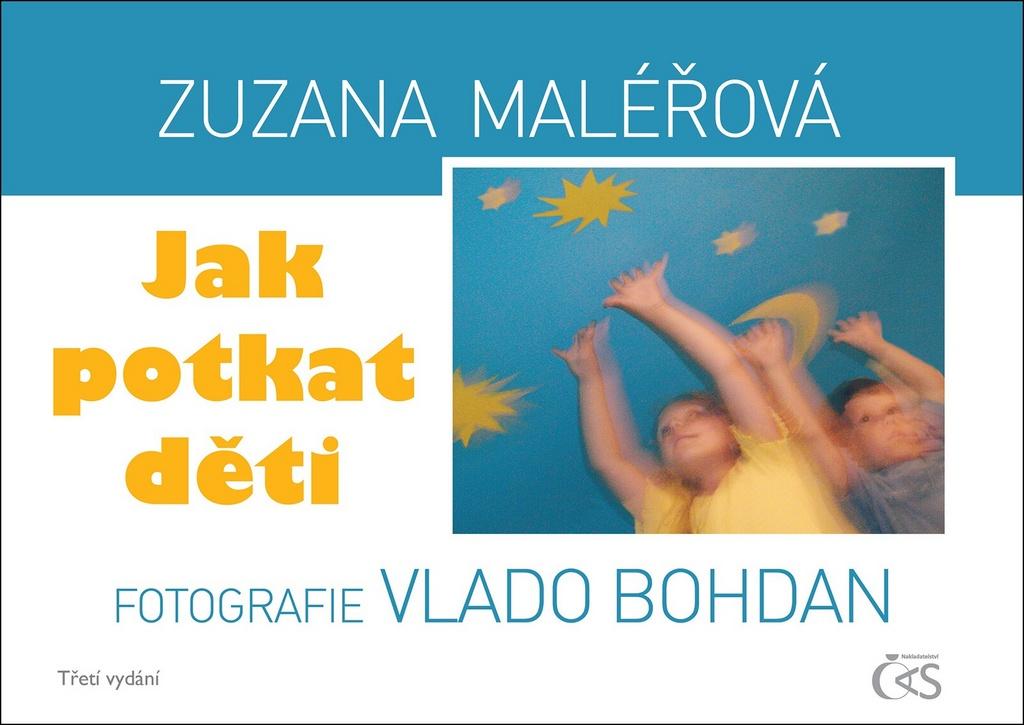 Jak potkat děti - Zuzana Maléřová