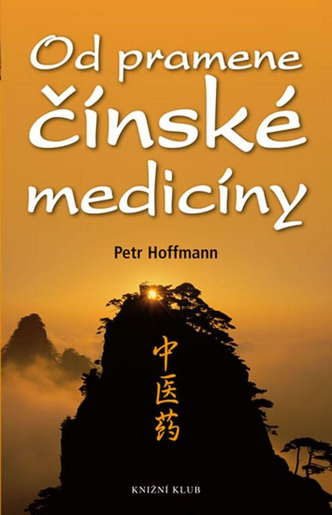 Od pramene čínské medicíny - Petr Hoffmann