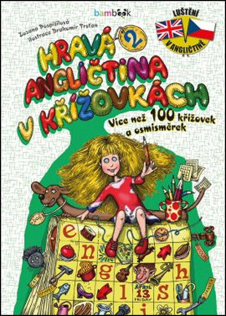 Hravá angličtina v křížovkách 2 - Zuzana Pospíšilová, Drahomír Trsťan