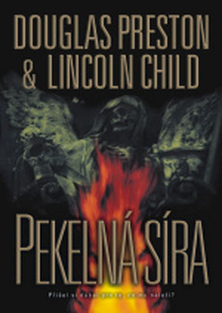 Pekelná síra - Lincoln Child, Douglas Preston