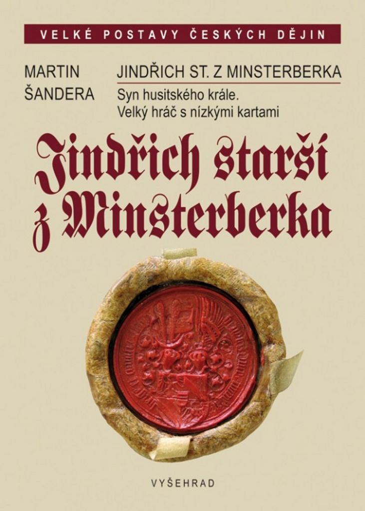 Jindřich starší z Minsterberka - Martin Šandera