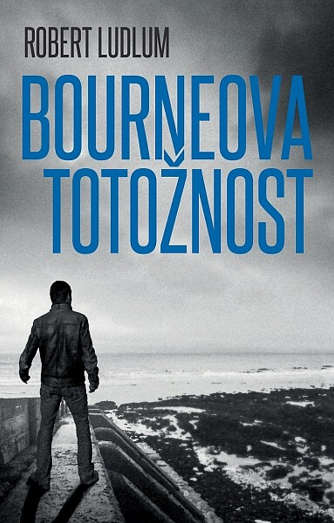 Bourneova totožnost - Robert Ludlum