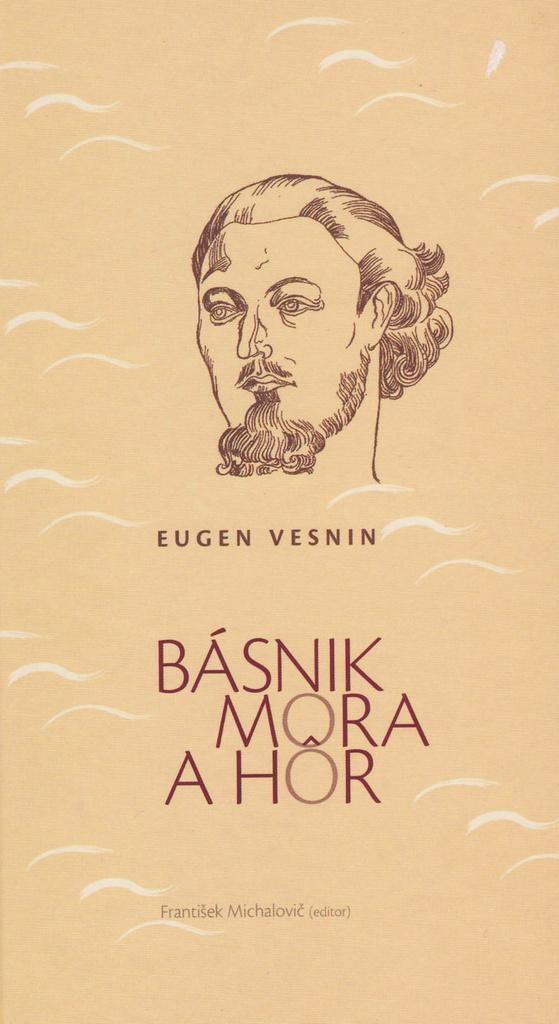 Básnik mora a hôr - Eugen Vesnin