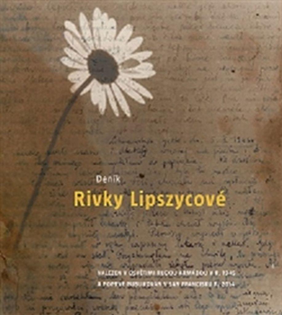 Deník Rivky Lipszycové - Karina Matějů