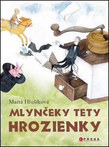 Obrázok Mlynčeky tety Hrozienky