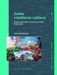 Obrázok Praha rozdělená i sdílená