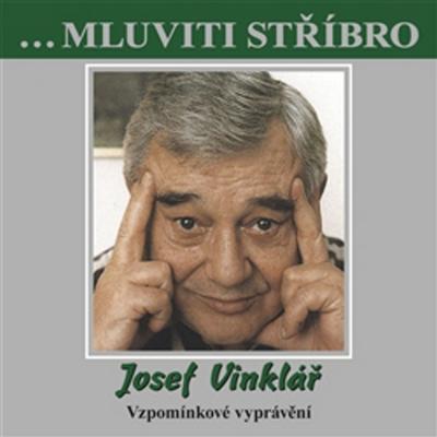 Obrázok Mluviti stříbro Josef Vinklář