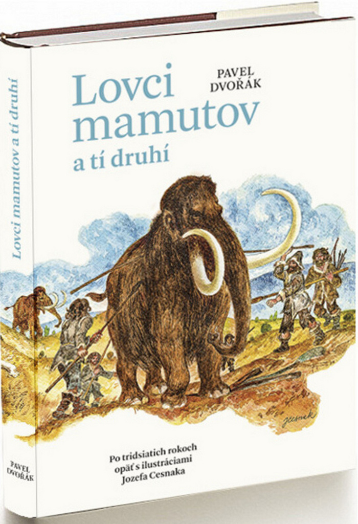 Lovci mamutov a tí druhí - Pavel Dvořák