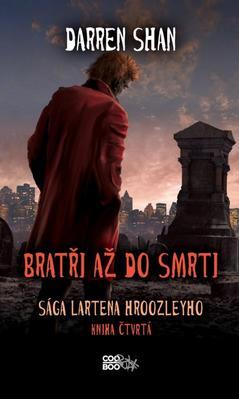 Obrázok Bratři až do smrti (Kniha čtvrtá)