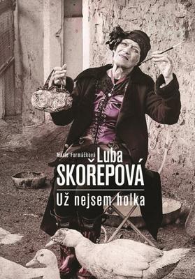 Obrázok Luba Skořepová Už nejsem holka
