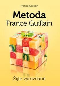 Obrázok Metoda France Guillain Žijte vyrovnaně!