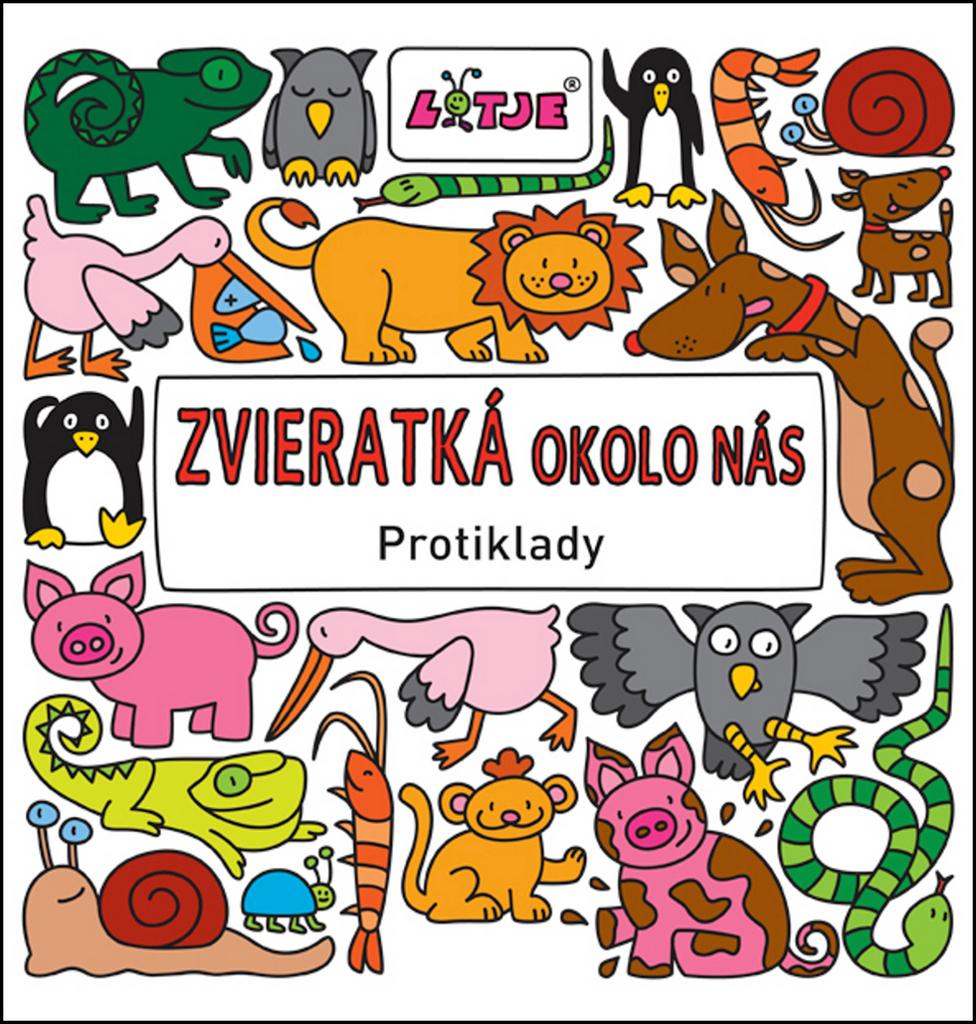 Zvieratká okolo nás - Lizelot Versteegová