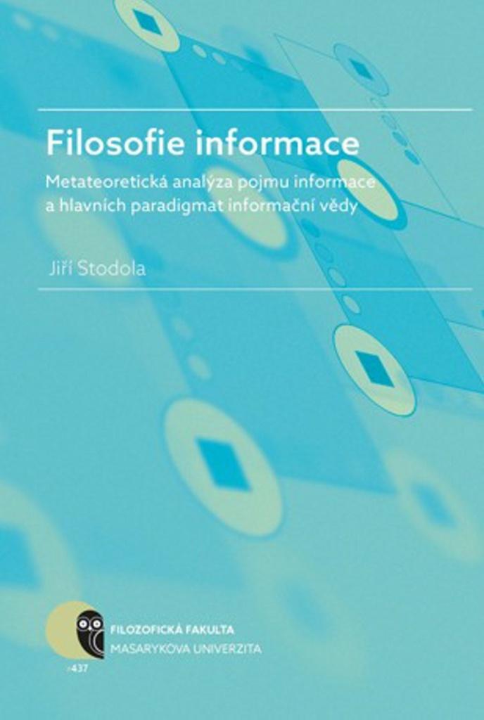 Filosofie informace - Jiří Stodola