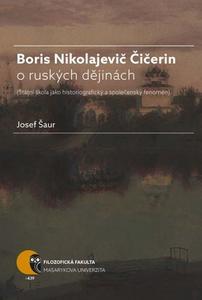 Obrázok Boris Nikolajevič Čičerin o ruských dějinách