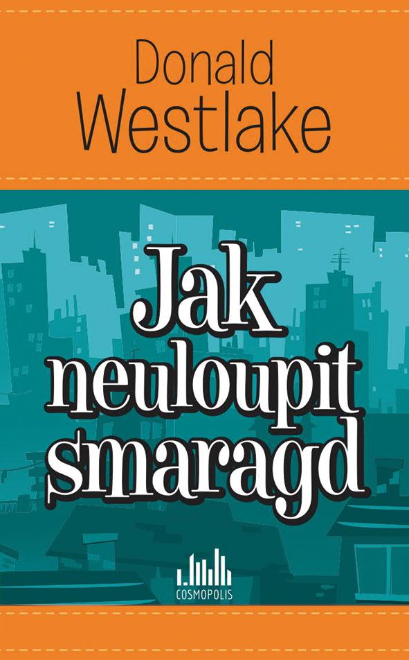 Jak neuloupit smaragd - Donald E. Westlake