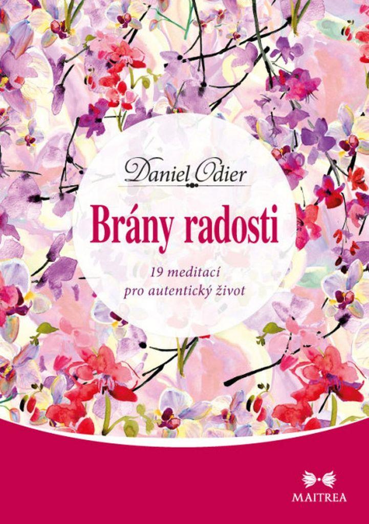 Brány radosti - Daniel Odier