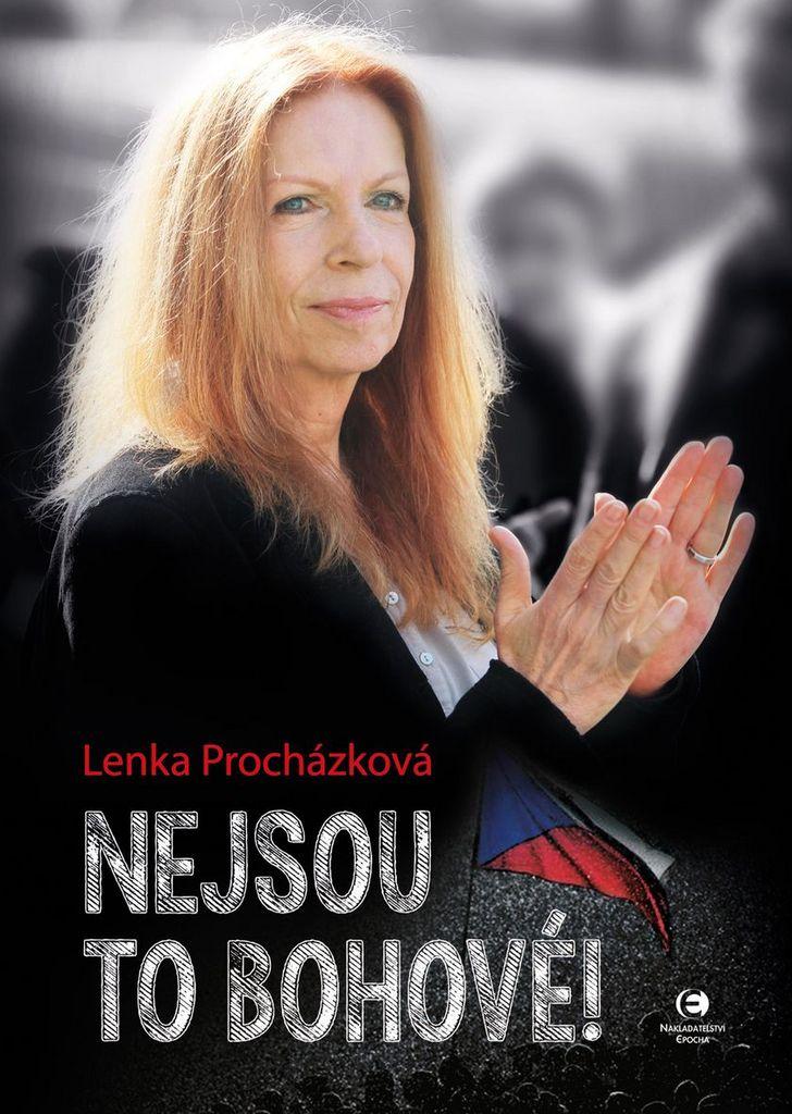 Nejsou to bohové - Lenka Procházková