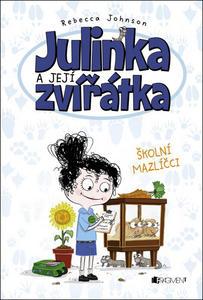 Obrázok Julinka a její zvířátka Školní mazlíčci