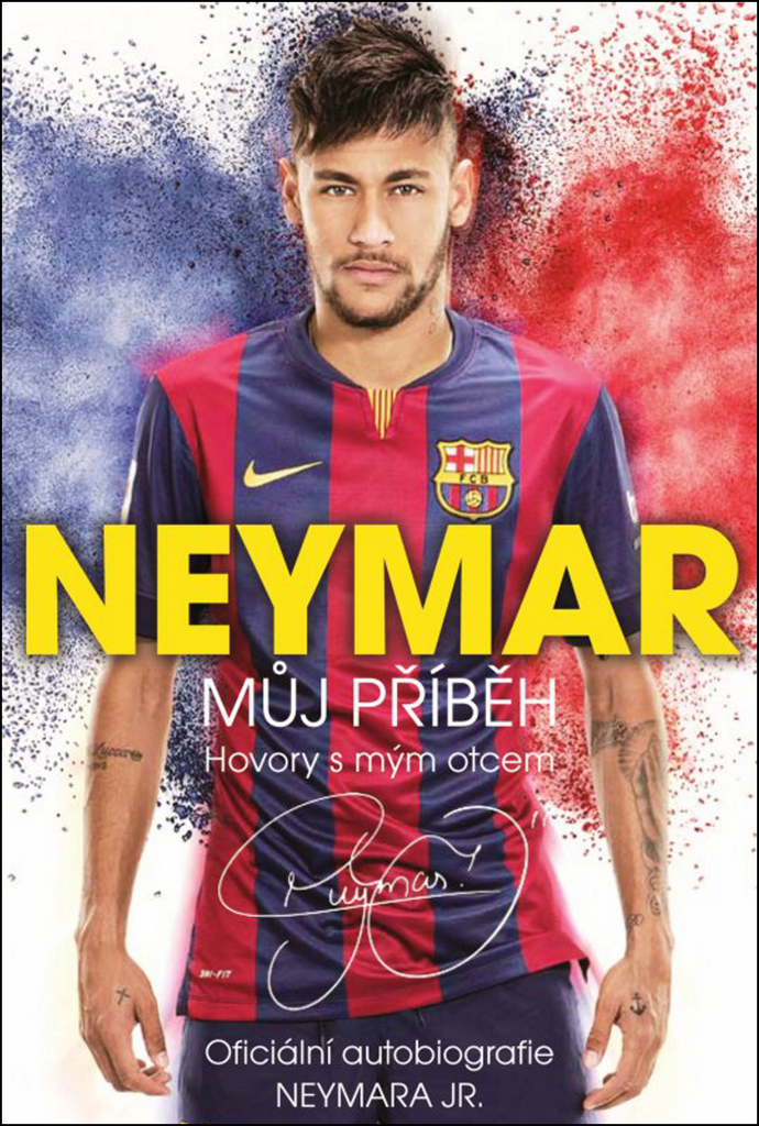 a0511f775b116 Neymar Můj příběh (Hovory s mým otcem) - Mauro Beting