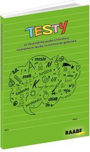 Obrázok Testy zo slovenského jazyka a literatúry na prijímacie skúšky na 8ročné gymnáziá