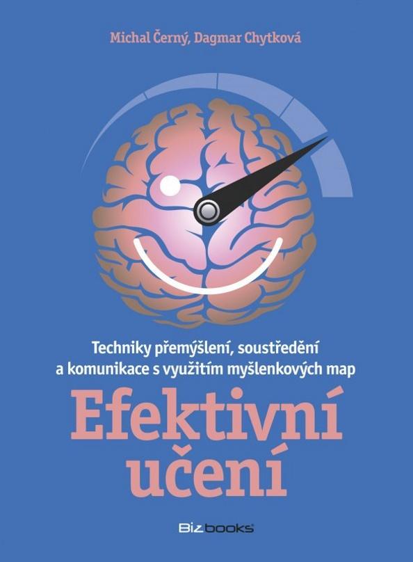 Efektivní učení - Dagmar Chytková, Michal Černý