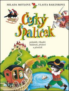 Obrázok Český špalíček pohádek, říkadel, hádanek, přísloví a písniček