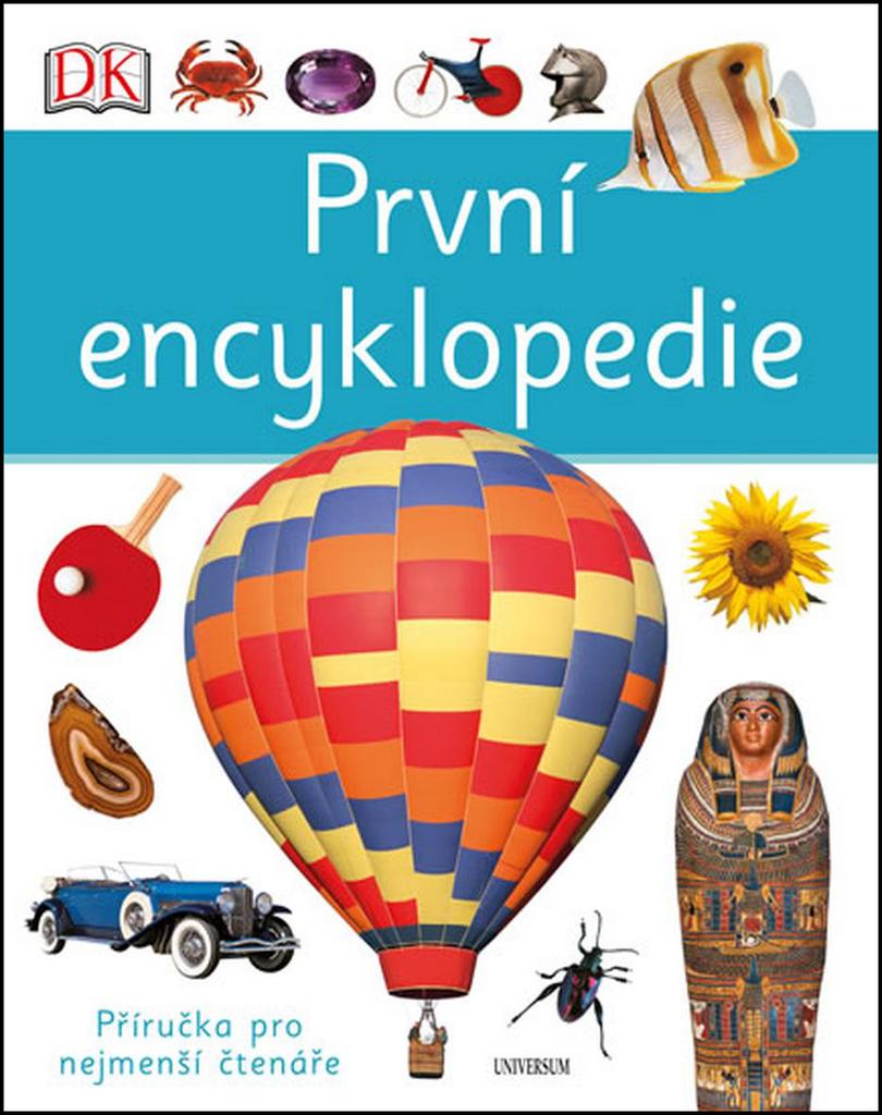 První encyklopedie - Chris Oxlade, Anita Ganeriová