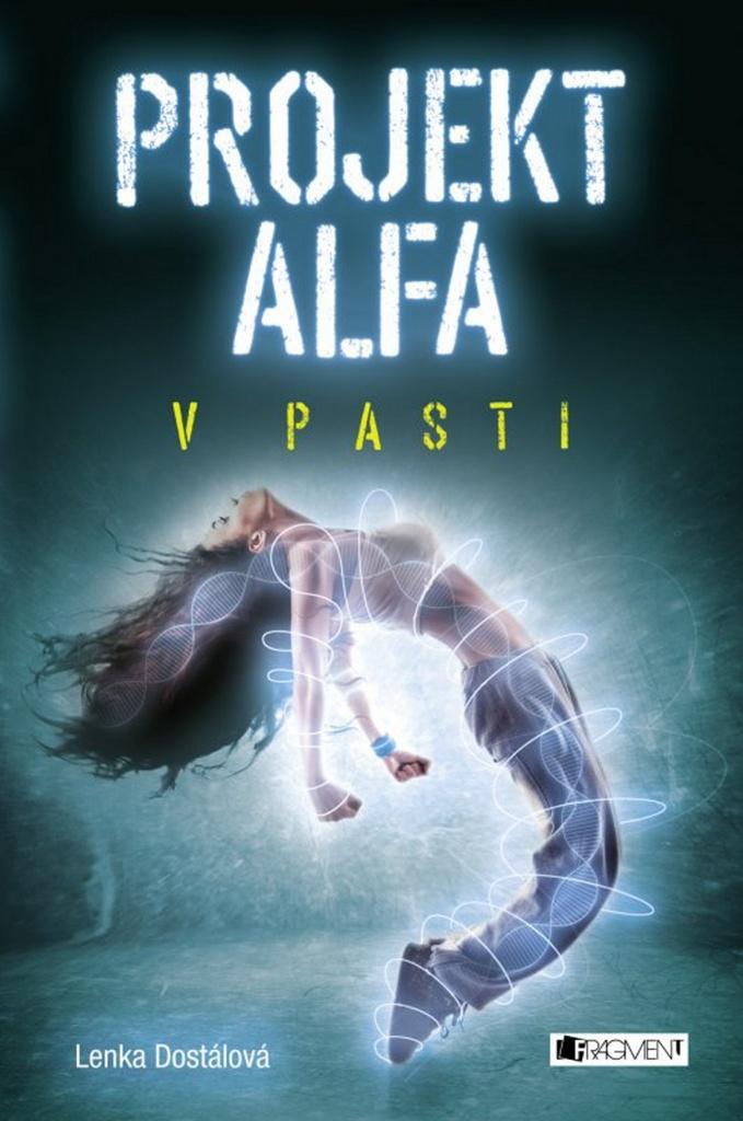 Projekt Alfa V pasti - Lenka Dostálová