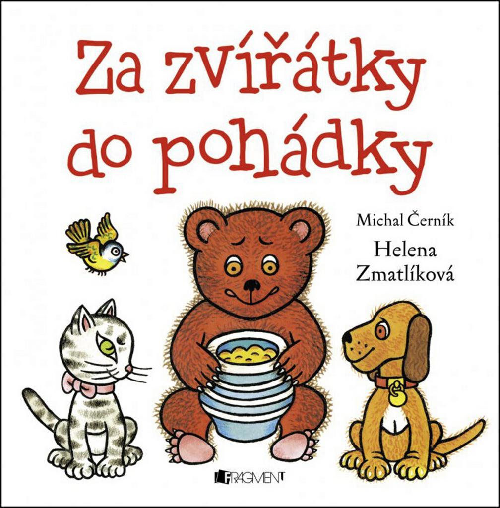 Za zvířátky do pohádky - Michal Černík