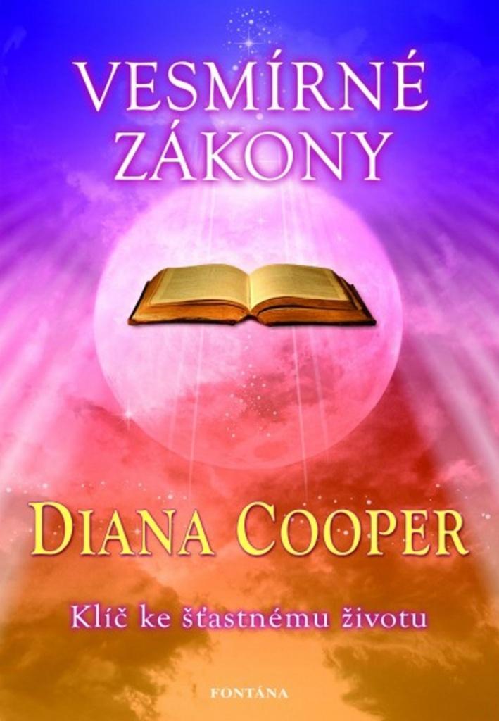 Vesmírné zákony - Diana Cooper