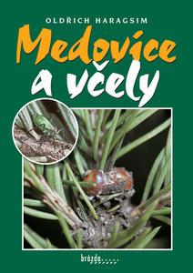 Obrázok Medovice a včely
