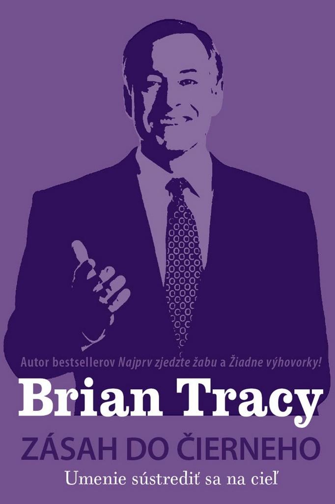Zásah do čierneho - Brian Tracy