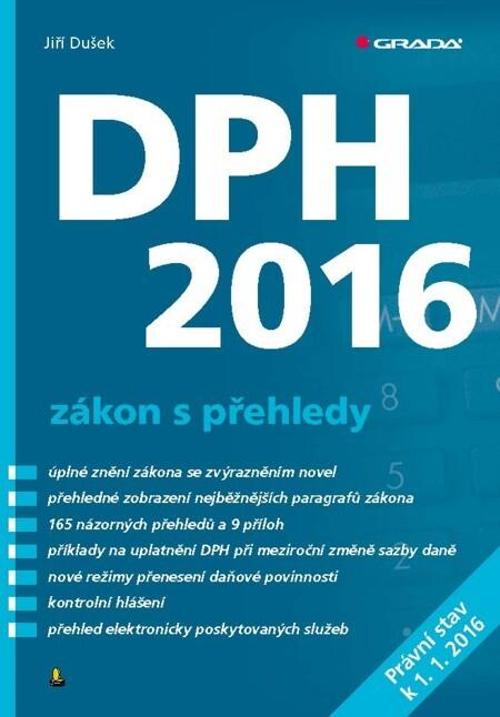 DPH 2016 - zákon s přehledy - Jiří Dušek