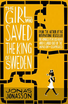 Obrázok The Girl Who Saved the King of Sweden