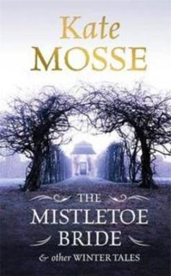 Obrázok The Mistletoe Bride and Other Winster Tales