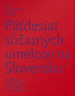 Obrázok Päťdesiat súčasných umelcov na Slovensku