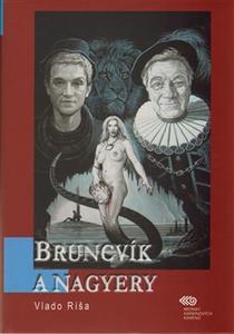Obrázok Bruncvík a nagyery