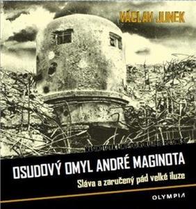 Obrázok Osudový omyl André Maginota