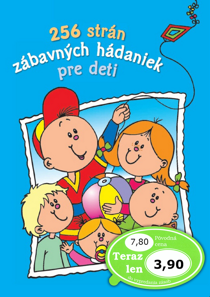 256 strán zábavných hádaniek pre deti