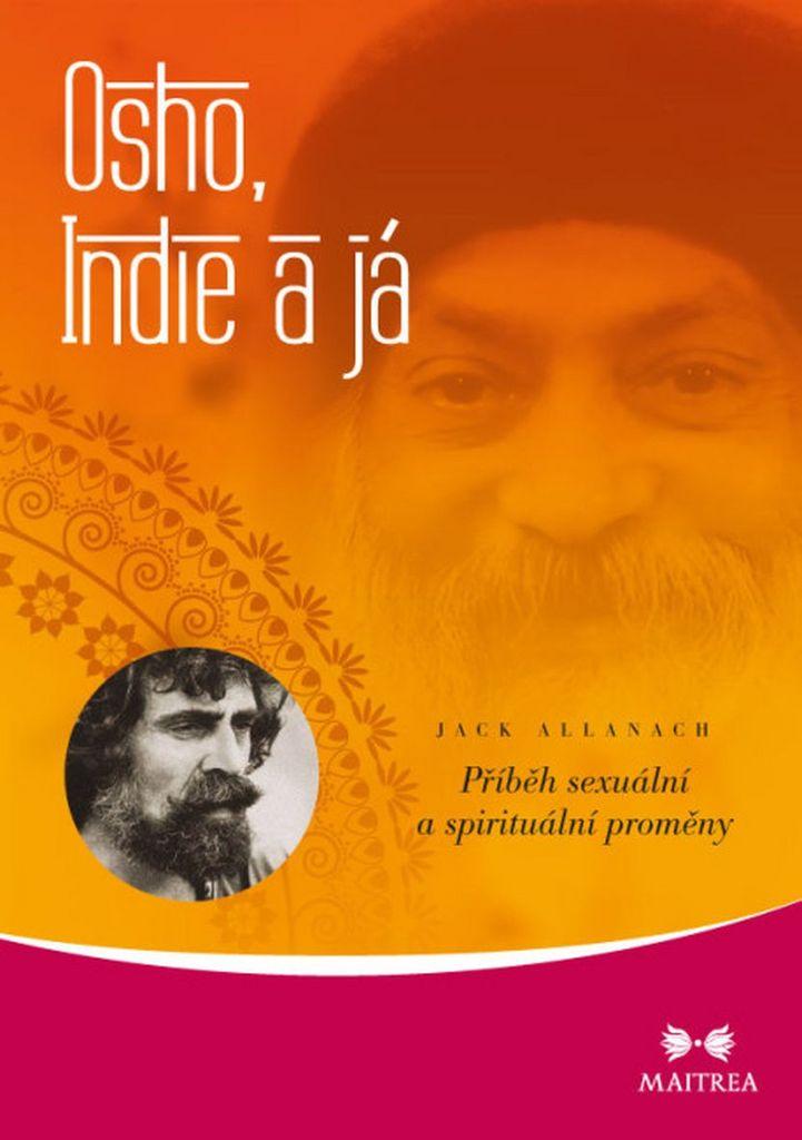 Osho, Indie a Já - Jack Allanach