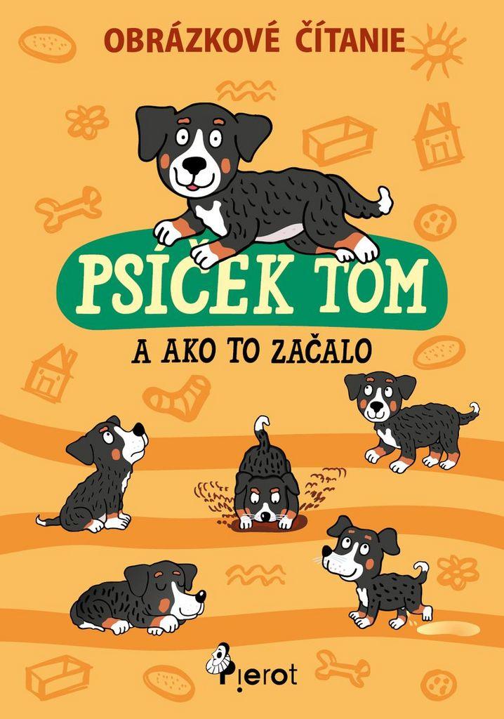 Psíček Tom a ako to začalo - Petr Šulc