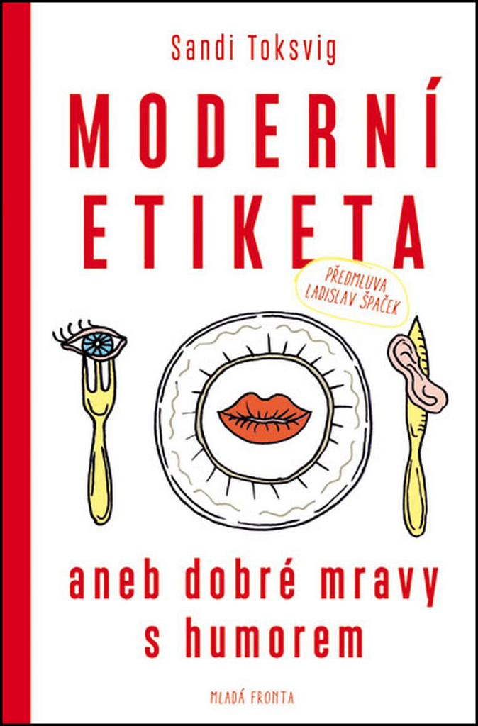 Moderní etiketa aneb dobré mravy s humorem - Sandi Toksvig
